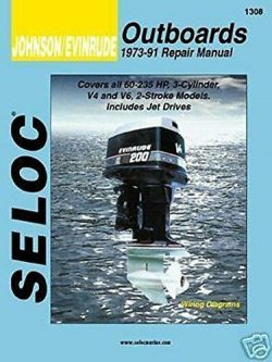 Seloc Johson/Evinrude Outboard Repair Manual 1973-91 60-235 HP 2-Stroke Models