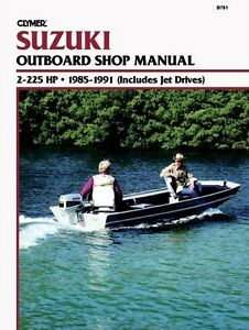Clymer Suzuki Outboard Shop Manual 2-225HP 1985-1991