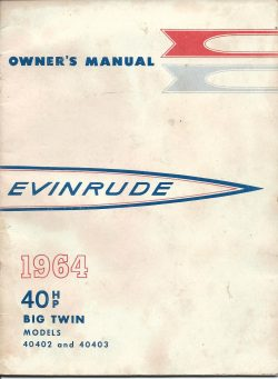 Evinrude Owners manual 1964 40HP Big Twin Model 40402 and 40403
