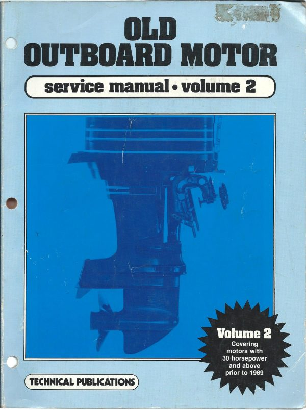Old Outboard Service Manual Volume 2 for 30HP plus prior to 1969 free download