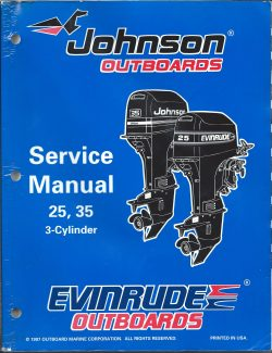 Johsnon Evinrude 3 cylinder 25 and 35 Outboard Service Manual