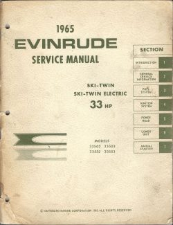 1965 Evinrude Service Manual 33HP Ski-Twin Models 33502 and 33553