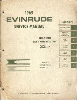 1965 Evinrude Service Manual 33HP Ski-Twin Models 33502 and 33553