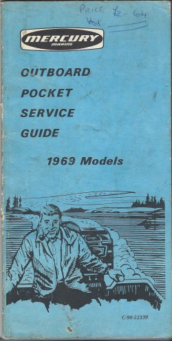 Mercury Outboard Pocket Service Guide from 1969.