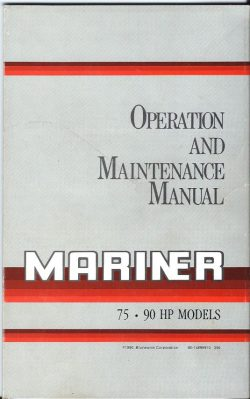 Mariner Outboard 75HP & 90HP Operation and Maintenance Manual 1990